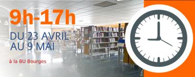 9h-17h du 23 avril au 9 mai à la BU Bourges