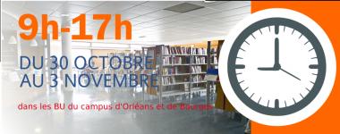 Ouvert de 9h à 17h du 30 octobre au 3 novembre dans les BU
