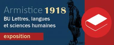 Exposition centenaire de l'armistice 1918 BU LLSH