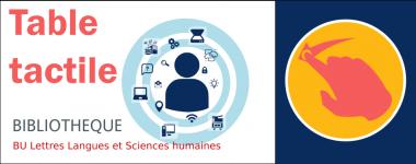 Table tactile en BU Lettres Langues et Sciences humaines