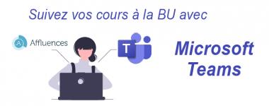 Suivez un cours à la BU avec Microsoft Teams
