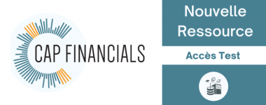 La base Cap Financials est ane accès test jusqu'au 11 juin