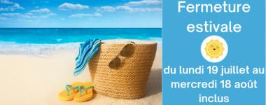 """Image d'une plage et texte """"Fermeture estivale"""""""