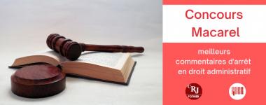 Concours Macarel : meilleurs  commentaires d'arrêt  en droit administratif